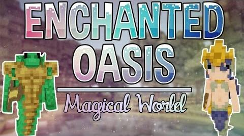 Enchanted Oasis