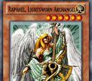 Raphael, Lightsworn Archangel
