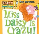Miss Daisy is Crazy