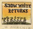 Snow White Returns