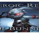 The Heroic Regiment of Bunnies