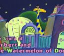 The Story of Herbert and the Watermelon of Doom
