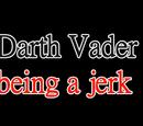 LEGO Darth Vader being a jerk