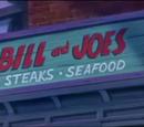 Bill and Joe's