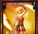 Kali, the Flaming Blade