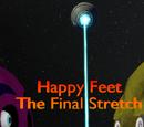 Happy Feet: The Final Stretch