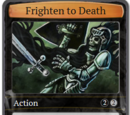 Frighten to Death