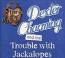 Dexter Charming and the Trouble with Jackalopes, (A Little Mr. Cottonhorn Story)
