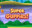 Super Guppies!