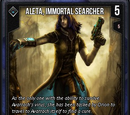 Aleta, Immortal Searcher