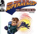 (Issue 0) Who Wants To Be A Superhero. . . Feedback