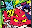 Los Jóvenes Titanes en Acción: House Pests