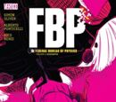 FBP: Federal Bureau of Physics: Audeamus (Collected)