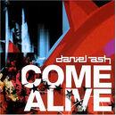 Daniel Ash - Come Alive.jpg