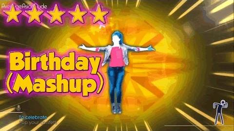 Just Dance 2015 - Birthday (Dance Mash-Up) - Alternative Mode Choreography - 5* Stars