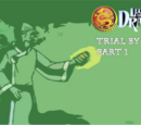 Trial By Fire Part 1