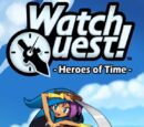 Watch Quest!