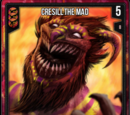 Cresill, the Mad