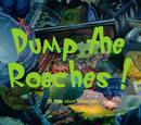 Dump the Roaches!