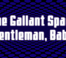 The Gallant Space Gentleman, Baby