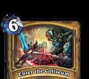 Enter the Coliseum