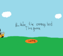 Bubbles The Orange Bird: The Game