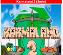 Karmaland 2 (Serie)