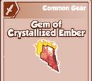 Gem of Crystallized Ember