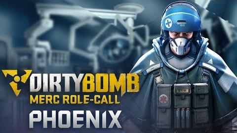 Dirty Bomb Phoenix– Merc Role-Call