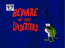 Beware of the undertoad.png
