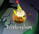 Frankengloom