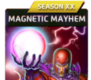 Magnetic Mayhem (Season XX)