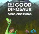 The Good Dinosaur: Dino Crossing