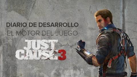 Just Cause 3 DIARIO DE DESARROLLO EL MOTOR DEL JUEGO