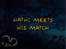 Hathi meets his match.png