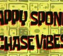 Happy Sponge Chase Vibes