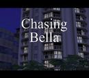 Chasing Bella