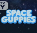 Space Guppies!