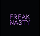 Freak Nasty