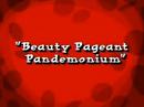 Beauty Pageant Pandemonium.png
