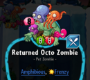 Returned Octo Zombie