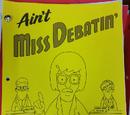 Ain't Miss Debatin'
