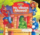 Spider-Man & Friends: No Villains Allowed! Vol 1 1