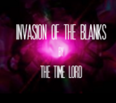 Invasion of the Blanks (TV story) (The Time Lord)