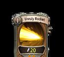 Unruly Rocket
