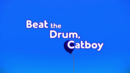 Beat the Drum Catboy card.png