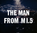 The Man From MI.5