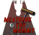Meathook for Mommy