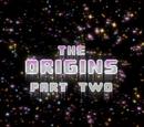 El Origen: Parte 2