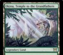 Okina, Temple to the Grandfathers